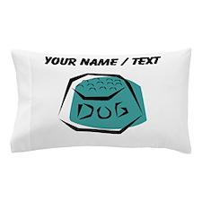 Dog Dish (Custom) Pillow Case