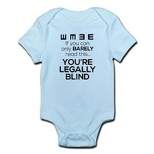You May Be Legally Blind Infant Body Suit