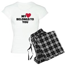 My heart belongs to you pajamas