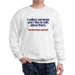 """I Collect Cameras"" Sweatshirt"