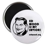 Ed Wood is my Savior Cool Little Magnet