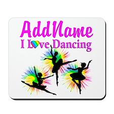 DANCER DREAMS Mousepad