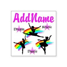 """DANCER DREAMS Square Sticker 3"""" x 3"""""""