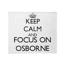 Keep calm and Focus on Osborne Throw Blanket