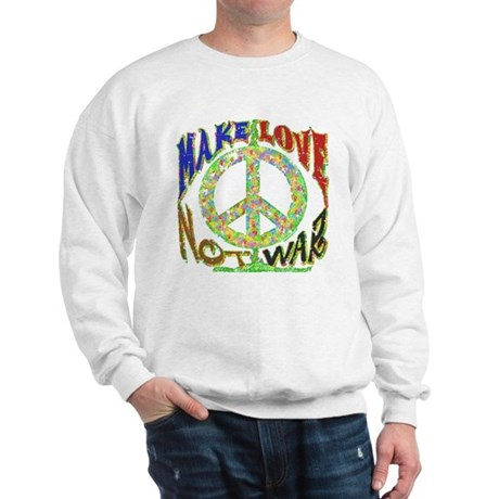 Make Love Not War Sweatshirt