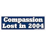 Compassion Lost Bumper Sticker