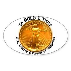 Gold Liberty Black Motto Oval Sticker
