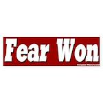 Fear Won Bumper Sticker