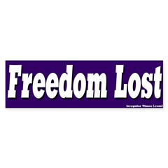 Freedom Lost Bumper Sticker