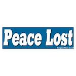 Peace Lost Bumper Sticker