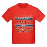 Don't Vote Don't Complain T