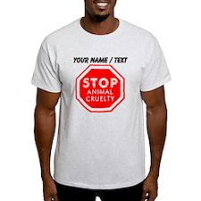 Custom Stop Animal Cruelty T-Shirt