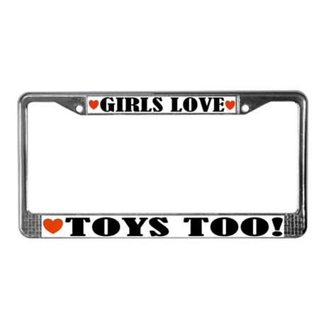Big Girl Toys License Plate Frame