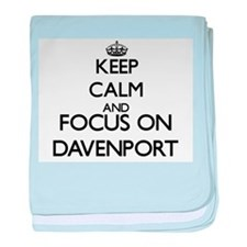 Keep calm and Focus on Davenport baby blanket