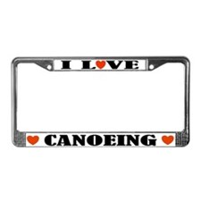 I Love Canoeing License Plate Frame