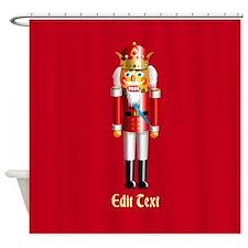 Customizable Nutcracker Shower Curtain