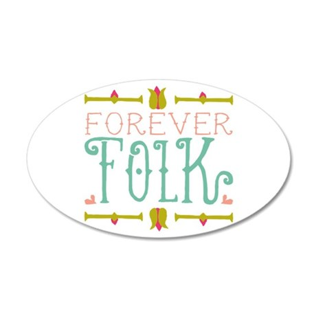 Forever Folk Wall Decal