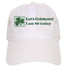 Lets Celebrate I am 90 Baseball Cap
