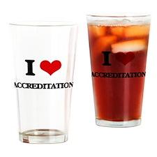 I Love Accreditation Drinking Glass