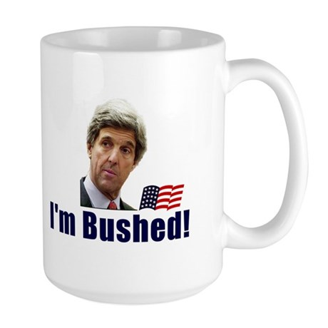 Bushed! Large Mug