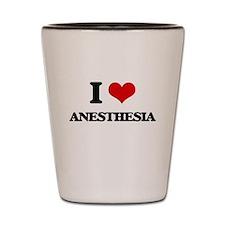 I Love Anesthesia Shot Glass