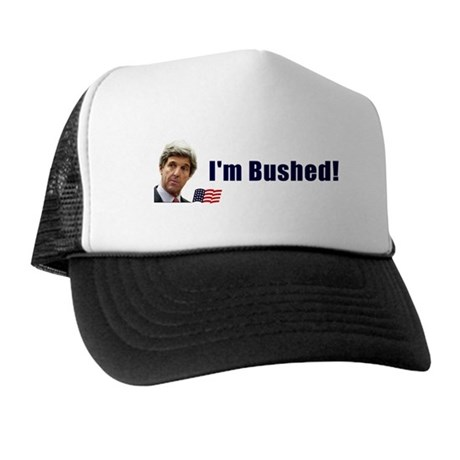 Bushed! Trucker Hat