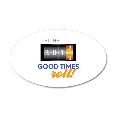 Good Times Wall Decal