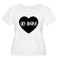 Go Away! Plus Size T-Shirt