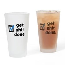 Get Sh*t Done Drinking Glass