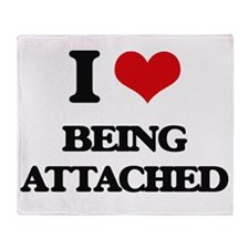 I Love Being Attached Throw Blanket