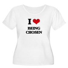 I love Being Chosen Plus Size T-Shirt