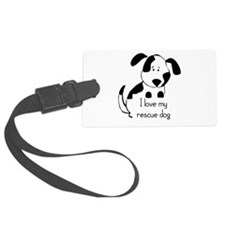 I love my rescue Dog Pet Humor Quote Luggage Tag