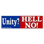 Unity? Hell No! Bumper Sticker
