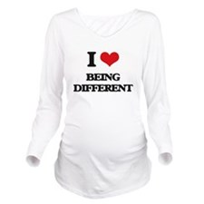 I Love Being Differe Long Sleeve Maternity T-Shirt
