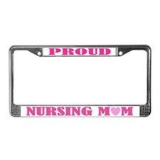 Proud Nursing Mom License Plate Frame