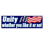 Unity Like it Or Not Bumper Sticker