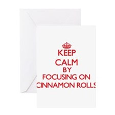 Keep Calm by focusing on Cinnamon R Greeting Cards