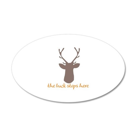 Buck Stops Here Wall Decal
