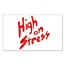 High on Stress Rectangle Decal