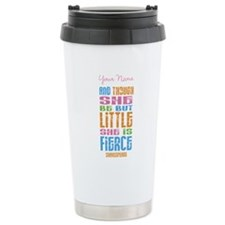 She is Fierce - Personalized Travel Mug