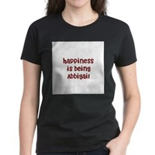 happiness is being Abbigail Tee