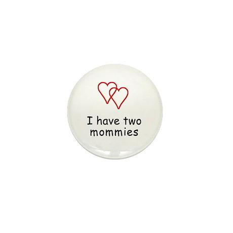 Two Mommies Mini Button