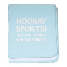 Hooray Sports (Do The Thing! Win The baby blanket