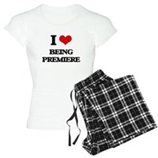 I Love Being Premiere Pajamas