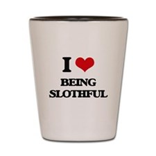 I love Being Slothful Shot Glass
