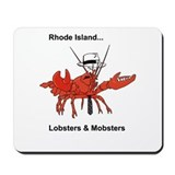 Lobsters and mobsters Mousepad Shop Rhode Island