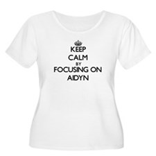 Keep Calm by focusing on on Aidy Plus Size T-Shirt