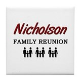 Nicholson Family Reunion Tile Coaster