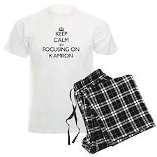 Keep Calm by focusing on on K pajamas