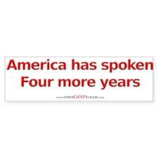 """America Has Spoken"" Bumper Bumper Sticker"